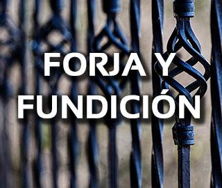 FORJA Y FUNDICIÓN-